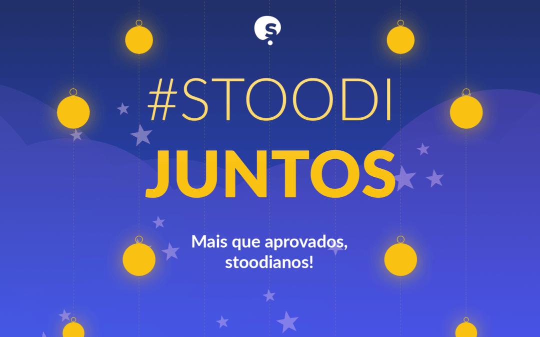 Stoodi Juntos: mais que aprovados, Stoodianos
